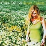 Cara Dillon, Sweet Liberty