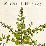 Michael Hedges, Taproot