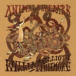 William Elliott Whitmore, Animals in the Dark