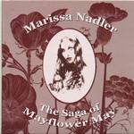 Marissa Nadler, The Saga of Mayflower May