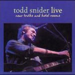 Todd Snider, Near Truths and Hotel Rooms Live