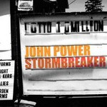 John Power, Stormbreaker