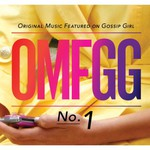 Various Artists, OMFGG: Original Music Featured on Gossip Girl, No. 1 mp3