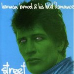 Herman Brood & His Wild Romance, Street
