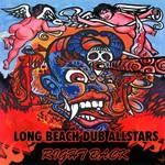 Long Beach Dub Allstars, Right Back