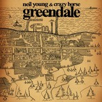 Neil Young & Crazy Horse, Greendale