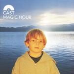 Cast, Magic Hour