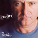 Phil Collins, Testify