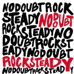 No Doubt, Rock Steady