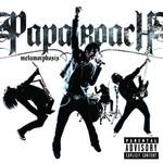 Papa Roach, Metamorphosis mp3
