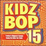 Kidz Bop, Kidz Bop 15