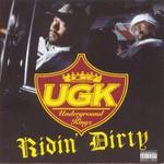 Underground Kingz, Ridin' Dirty