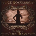 Joe Bonamassa, The Ballad of John Henry
