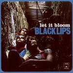 Black Lips, Let It Bloom