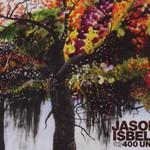 Jason Isbell and the 400 Unit, Jason Isbell and the 400 Unit