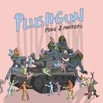 Plushgun, Pins & Panzers