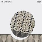 The Lovetones, Axiom
