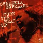 Shemekia Copeland, Turn the Heat Up