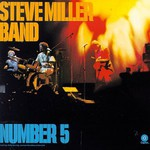 Steve Miller Band, Number 5 mp3
