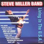 Steve Miller Band, Living In The U.S.A.