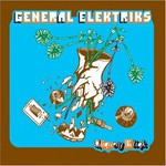 General Elektriks, Cliquety Kliqk