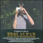 Erol Alkan, A Bugged Out Mix