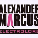 Alexander Marcus, Electrolore