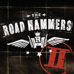 The Road Hammers, The Road Hammers II