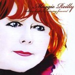 Maggie Reilly, Looking Back, Moving Forward