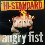 Hi-STANDARD, Angry Fist