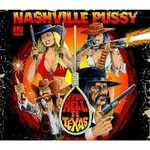 Nashville Pussy, From Hell to Texas