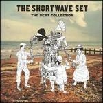 The Shortwave Set, The Debt Collection