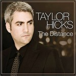 Taylor Hicks, The Distance