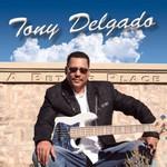 Tony Delgado, A Better Place