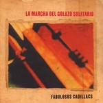Los Fabulosos Cadillacs, La marcha del golazo solitario