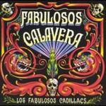 Los Fabulosos Cadillacs, Fabulosos Calavera