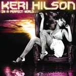 Keri Hilson, In a Perfect World... mp3