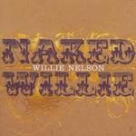 Willie Nelson, Naked Willie