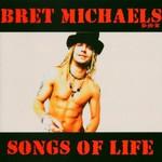 Bret Michaels, Songs of Life