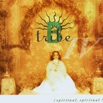 B-Tribe, Spiritual Spiritual