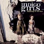 Indigo Girls, Shaming of the Sun