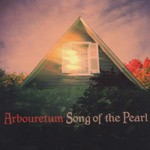 Arbouretum, Song of the Pearl