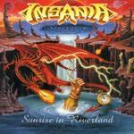 Insania, Sunrise in Riverland