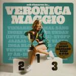 Veronica Maggio, Och vinnaren ar...