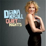 Diana Krall, Quiet Nights