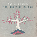 The Balky Mule, The Length of the Rail