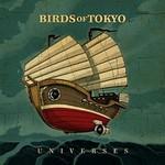 Birds of Tokyo, Universes