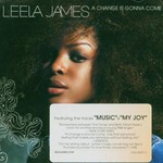 Leela James, A Change Is Gonna Come