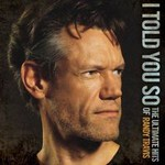 Randy Travis, I Told You So: The Ultimate Hits Of Randy Travis