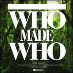 WhoMadeWho, Green Versions